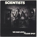 SCIENTISTS : We Had Love