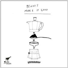 """TENNIS : 12""""EP Make It Good"""