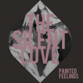 SILENT LOVE (the) : CDREP Painted Feelings