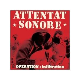 ATTENTAT SONORE : LP Opération Infiltration