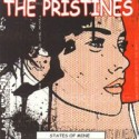 PRISTINES (the) : States Of Mine