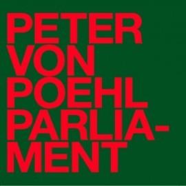 PETER VON POEHL : Parliament