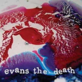 EVANS THE DEATH : Catch Your Cold