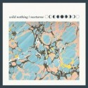 WILD NOTHING : CD Nocturne