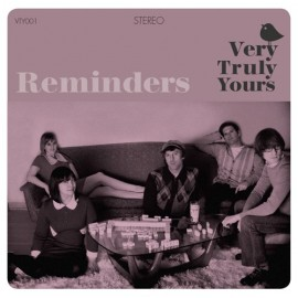 VERY TRULY YOURS : Reminders