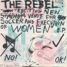 REBEL (the) : Exciting New Venue For Soccer And Execution Of Women