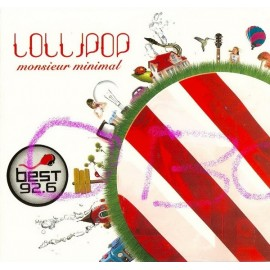 MONSIEUR MINIMAL : Lollipop