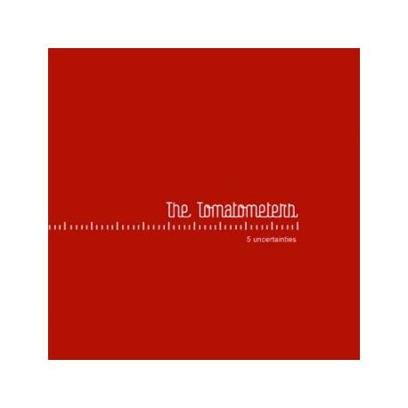 TOMATOMETERS (the) : CDREP 5 Uncertainties