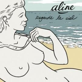 ALINE : LP Regarde Le Ciel