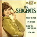 SERGENTS (les) : Pick Up The Phone