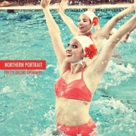 "NORTHERN PORTRAIT : 10""EP Pretty Decent Swimmers"