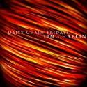 CHAPLIN Tim : K7 Daisy Chain Fridays