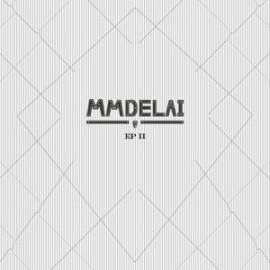 """MMDELAI : 10""""EP EP II"""