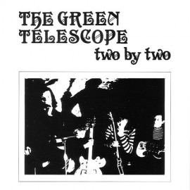 GREEN TELESCOPE (the) : Two By Two
