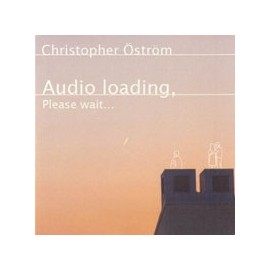 ÖSTRÖM CHRISTOPHER : Audio Loading, Please Wait...