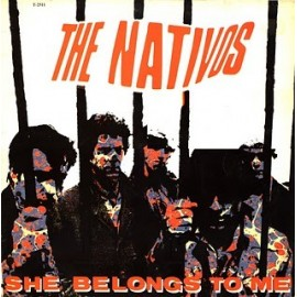 NATIVOS (the) : She Belongs To Me