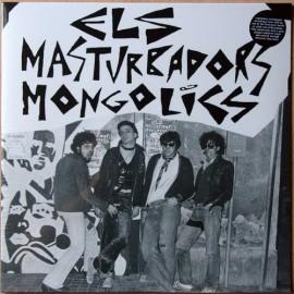 ELS MASTURBADORS MONGOLICS : LP Els Masturbadors Mongolics
