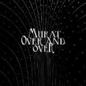 MURAT Jean-Louis : Over & Over