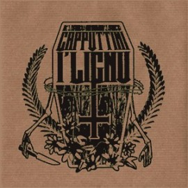 CAPPUTTINI'I LIGNU : S/T EP