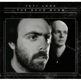 YETI LANE : LP The Echo Show