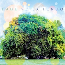 "YO LA TENGO : LP+7""EP Fade"