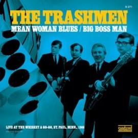 TRASHMEN : Mean Woman Blues