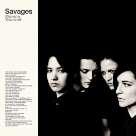 SAVAGES : CD Silent Yourself