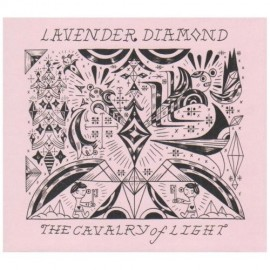 LAVENDER DIAMOND : CDEP The Cavalry Of Light