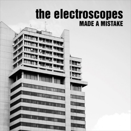ELECTROSCOPES (the) : Made A Mistake