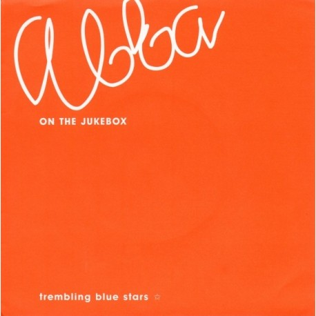 TREMBLING BLUE STARS : Abba On The Jukebox