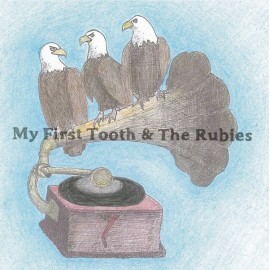 MY FIRST TOOTH & THE RUBBIES : CDEP My First Tooth & The Rubbies