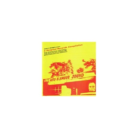 VARIOUS : AUTO GLAMOUR SOUND : A Hospital Records Compilation