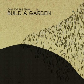 ONE FOR THE TEAM : Build A Garden