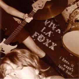 VIVA LA FOXX : I Knew It Wasn't Love But...