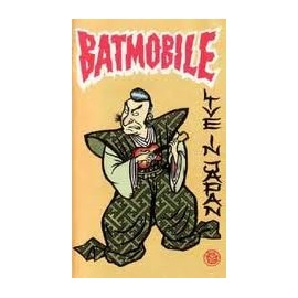 BATMOBILE : VHS Live In Japan