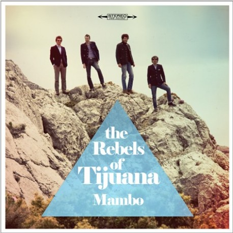 "REBELS OF TIJUANA (the) : 10""EP Mambo"
