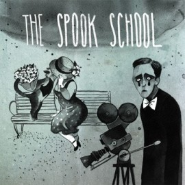 SPOOK SCHOOL (the) : Here We Go