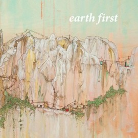 EARTH FIRST : To The Night