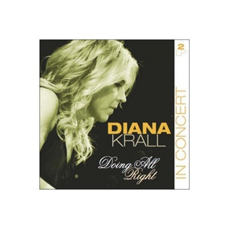 KRALL Diana : LPx2 Doing All Right - In Concert