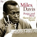 MILES DAVIS : LPx2 Porgy And Bess/Sketches Of Spain