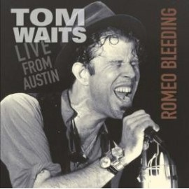 WAITS Tom : LP Romeo Bleeding