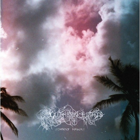 JOHNNY HAWAII : LP Southern Lights
