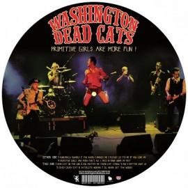 WASHINGTON DEAD CATS : LP+CD Primitive Girls Are More Fun