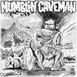 MUMBLIN' CAVEMAN : Caveman