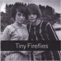 "SPLIT 3""CD TINY FIREFLIES / LILY OF THE VALLEY"