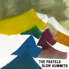PASTELS (the) : LP Slow Summits