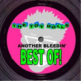 TOY DOLLS : LP Another Bleedin' Best Of!