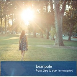 BEANPOLE : CD From Blue To You (a compilation)