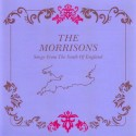 MORRISONS (the) : CD Songs From The South Of England