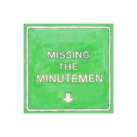 "MIKE WATT AND THE MISSINGMEN : 10""EP Missing The Minutemen"